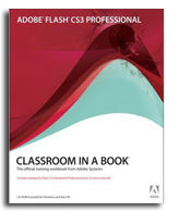 Adobe Flash CS3 Classroom in a Book